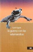 La Guerra con las Salamandras - Karel Capek - Siglo Xxi Editores