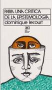 Para una Crítica de la Epistemología - Dominique Lecourt - Siglo Xxi Editores Mexico