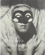 On the Human Being 1900-1950: International Photography (libro en Español, Inglés) - Ute Eskilden; Christiane Kuhlmann; Ramón Esparza; Florian Ebner; Sofía Díez - Turner