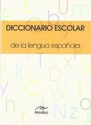 Diccionario Escolar de la Lengua Española (Preescolar) - Ediciones Mestas - MESTAS, Ediciones Escolares, S.L.