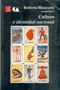 Cultura e Identidad Nacional - Blancarte Roberto (Comp.) - Fondo De Cultura Economica