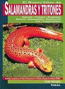 El Nuevo Libro de las Salamandras y Tritones - Frank Indiviglio - Susaeta