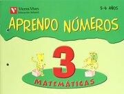 Aprendo Numeros Cuaderno 3 (5-6 Años) - Javier Fraile Martin - VICENS VIVES PRIMARIA S.A.
