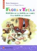Flora Y Tecla (Colección Piñata) - Agustin Sanchez Aguilar - VICENS VIVES PRIMARIA S.A.