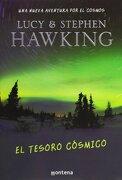 El tesoro cósmico - LUCY HAWKING  STEPHEN y HAWKING - Montena