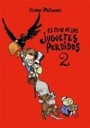 El Club de los Juguetes Perdidos 2 - Pedro Peirano - Reservoir Books