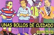 Unas Bollos de Cuidado - Alison Bechdel - Egales