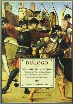 portada Diálogo Entre Pedro Barrantes Maldonado y un Cauallero Extrangero que Cuenta el Saco que los Turcos Hizieron en Gibraltar en 1540