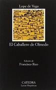 El Caballero de Olmedo - Lope de Vega - Catedra