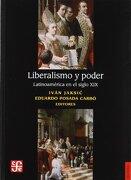 Liberalismo y Poder Latinoamerica en el Siglo xix - Ivan; Jaksic - FONDO DE CULTURA ECONOMICA