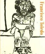 Francisco Toledo - S.A. Ediciones Turner - Museo Nacional Centro De Arte Reina Sofía
