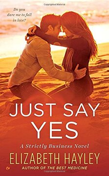 portada Just say yes (Strictly Business) (libro en Inglés)