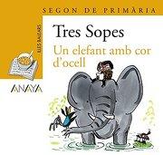 "Blister  "" Un elefant amb cor d ' ocell ""   2º Primaria (Illes Balears) (Literatura Infantil (6-11 Años) - Plan Lector Tres Sopas (Illes Balears))"