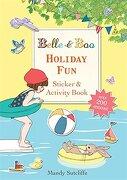 Holiday fun Sticker & Activity Book (Belle & Boo) (libro en Inglés) - Mandy Sutcliffe - Orchard Books