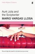 Aunt Julia and the Scriptwriter: Faber Modern Classics (libro en Inglés) - Mario Vargas Llosa - Faber And Faber