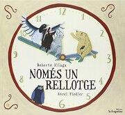 Nomes Un Rellotge - Roberto Aliaga Sanchez - Fragatina