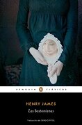 Las Bostonianas - Henry James - Penguin Clásicos