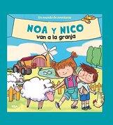 Noa y Nico van a la Granja - Redaccion Rba Libros, S.A. - Molino