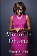 Michelle Obama: A Life (libro en Inglés) - Peter Slevin - Knopf
