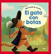 Un Mundo de Cuentos: El Gato con Botas - Redaccion Rba Libros, S.A. - Rba Molino
