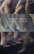 Poesia Reunida - Amparo Dávila - Fondo de Cultura Económica