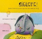 Sigueme! - Jose Campanari, Roger Olmos - Oqo Editora