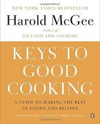 Keys to Good Cooking: A Guide to Making the Best of Foods and Recipes (libro en Inglés) - Harold Mcgee - Penguin Group