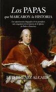 Los Papas que Marcaron la Historia - Luis Jimenez - Almuzara