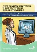 Emergencias sanitarias y dispositivos de riesgo previsible (Sanidad) - Jesús Recio Pérez - Ideaspropias Editorial