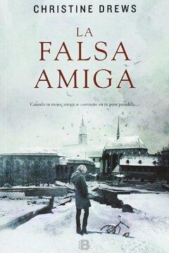 portada La Falsa Amiga (NB LA TRAMA)