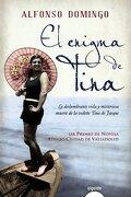 El Enigma De Tina (Algaida Literaria - Premio Ateneo Ciudad De Valladolid) - Alfonso Domingo - Algaida