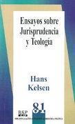 Ensayos sobre jurisprudencia y teologia - Hans Kelsen - Fontamara
