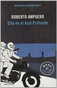 Cita en el Azul Profundo - Roberto Ampuero - Debolsillo
