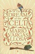 (vargas).dream of the celt.(faber and faber) - mario vargas llosa - penguin
