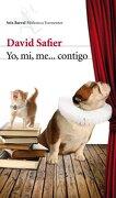 Yo, mi, me... contigo (Biblioteca Formentor) - David Safier - Seix Barral