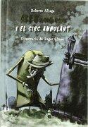 Alesombres i el circ anbulant - Roberto Aliaga Sanchez - Macmillan Literatura Infantil y Juvenil