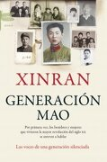 Generación Mao (Emecé) - Xinran Xue - Emecé