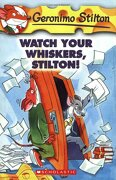 Watch Your Whiskers, Stilton! (Geronimo Stilton, no. 17) (libro en inglés) - Geronimo Stilton - Scholastic
