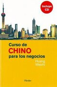Curso De Chino Para Los Negocios (Learn Chinese for Business) Chinese-Spanish Ed. (Textbook & CD) (Spanish and Chinese Edition) - Weizhi Huang - Herder