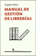 Manual de Gestion de Librerias - Virginio Nuñez - Editorial Berenice