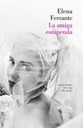 La Amiga Estupenda, Trilogia - Elena Ferrante - Lumen