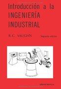 Introduccion a la Ingeniería Industrial - Richard C. Vaughn - Editorial Reverte