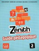 Zénith 2 A2 : Guide pédagogique