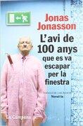 L' Avi De 100 Anys Que Es Va Escapar Per La Finestra (Tocs) - Jonas Jonasson - La Campana