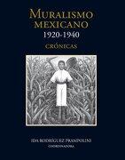 Muralismo Mexicano, 1920-1940. Tomo i, Crónicas. Tomo ii. Catálogo Razonado i. Tomo Iii, Catálogo Razonado ii - Rodriguez Prampolini Ida - Fondo De Cultura Economica