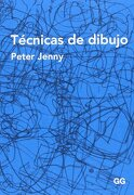 Tecnicas De Dibujo - Peter Jenny - Gustavo Gili