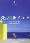 seaside style - icon [25th anniversary] - saeks - taschen - benedikt taschen verla