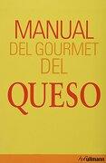 manual del gourmet del queso -  - h.f. ullmann