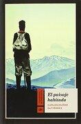 El paisaje habitado - Carlos Muñoz Gutiérrez - La Línea del Horizonte Ediciones