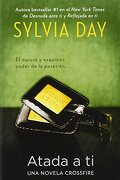 Atada a ti - Sylvia Day - Berkley Pub Group